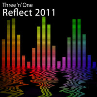 Three 'N One - Reflect 2011