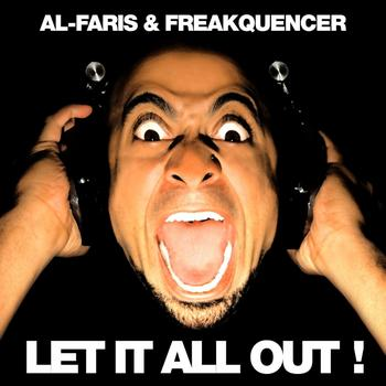 Al-Faris, Freakquencer - Let It All Out