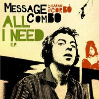 Message Combo - All I Need