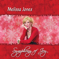 Melissa Jones - Symphony of Joy