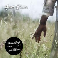 Speech Debelle - Better Days
