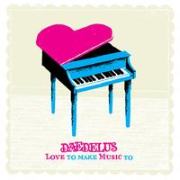 Daedelus - Love To Make Music To
