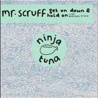Mr. Scruff - Get On Down / Hold On