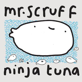 Mr. Scruff - Ninja Tuna with Bonus Bait