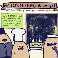 Mr. Scruff - Keep It Unreal (10th Anniversary Analogue Remaster Edition)