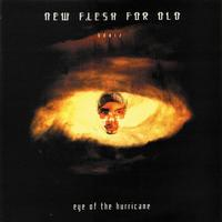 New Flesh - Eye Of The Hurricane