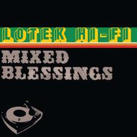 Lotek Hi-Fi - Mixed Blessings