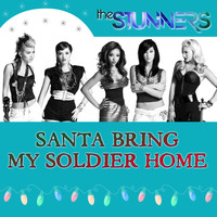 The Stunners - Santa Bring My Soldier Home (Explicit)