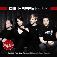 Die Happy - Dance for You Tonight