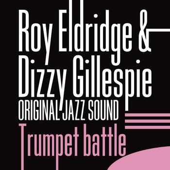 Roy Eldridge - Trumpet Battle (Original Jazz Sound)