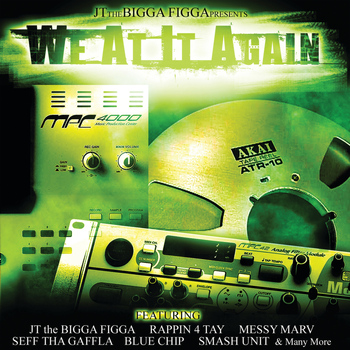 JT The Bigga Figga - We at it again (Explicit)