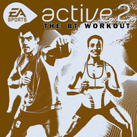BT - Active 2.0: The BT Workout