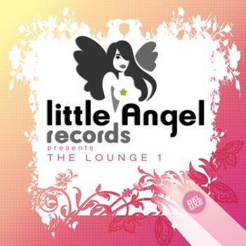 Various Artists - Little Angel Rec pres. The Lounge Vol.1
