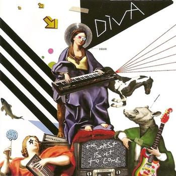 Diva - The Worst Is Yet to Come
