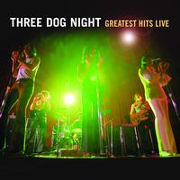 Three Dog Night - Greatest Hits Live