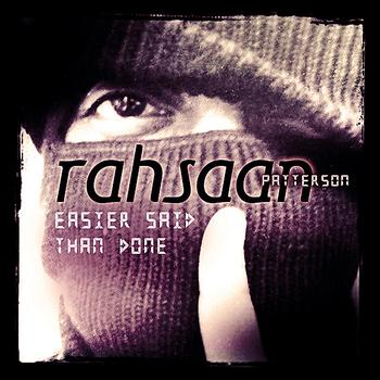 Rahsaan Patterson - Easier Said Than Done