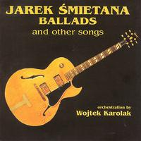 Jarek Smietana - Ballads and other songs