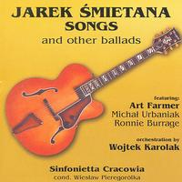 Jarek Smietana - Songs And Other Ballads