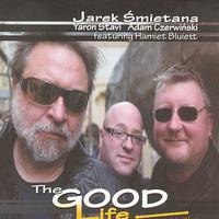Jarek Smietana - The Good Life