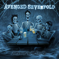 Avenged Sevenfold - Welcome To The Family (Deluxe Single)