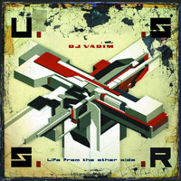 DJ Vadim - USSR:Life From The Other Side