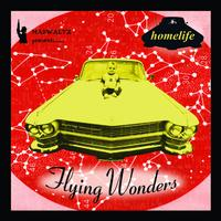 Homelife - Flying Wonders
