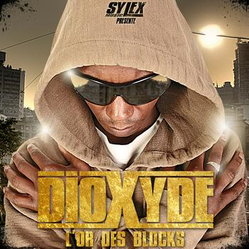 Dioxyde - L'or des blocks