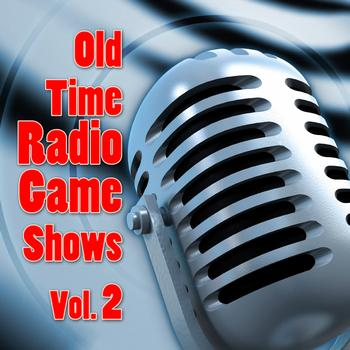 Various Artists - Old Time Radio Game Shows Vol. 2