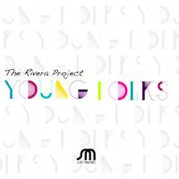 The Rivera Project - Young Folks