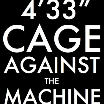 John Cage - Cage Against The Machine