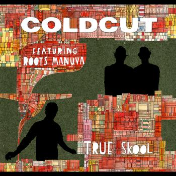 Coldcut - True Skool
