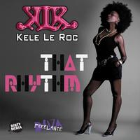Kele Le Roc - That Rhythm