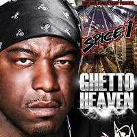 SPICE 1 - Ghetto Heaven