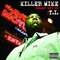 Killer Mike - Ready Set Go (Explicit)