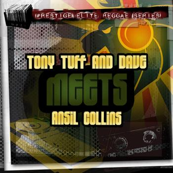 Tony Tuff & Dave and Ansel Collins - Tony Tuff & Dave Meets Ansel Collins