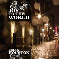 Brian Houston - Joy To The World