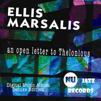 Ellis Marsalis - An Open Letter To Thelonious (Deluxe Edition)
