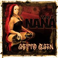 Nana - Ghetto Queen