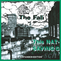 The Fall - This Nation's Saving Grace (Expanded Edition) [Remastered]