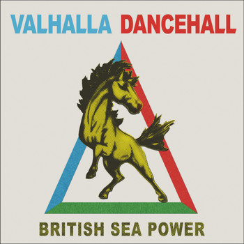 British Sea Power - Valhalla Dancehall