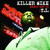 Killer Mike - Ready Set Go Single
