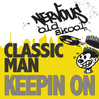 Classic Man - Keepin On