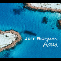 Jeff Richman - Aqua