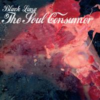 Black Lung - The Soul Consumer