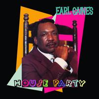 Earl Gaines - House Party