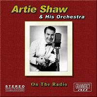 Artie Shaw and his orchestra - On the Radio
