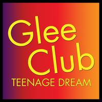 Déjà Vu - Glee Club: Teenage Dream