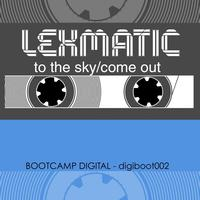 Lexmatic - To The Sky