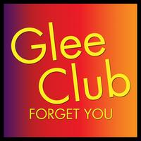 Déjà Vu - Glee Club: Forget You
