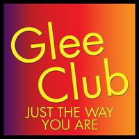 Déjà Vu - Glee Club: Just the Way You Are